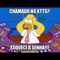 CHAMADO NO XTTS?ESQUECI A SENHA!!!
