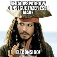 SE JACK SPARROW CONSEGUE FAZER ESSA MAKEEU CONSIGO!