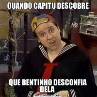 QUANDO CAPITU DESCOBREQUE BENTINHO DESCONFIA DELA