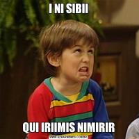 I NI SIBIIQUI IRIIMIS NIMIRIR