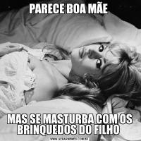 PARECE BOA MÃE MAS SE MASTURBA COM OS BRINQUEDOS DO FILHO