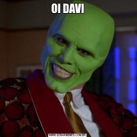 OI DAVI