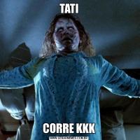 TATICORRE KKK