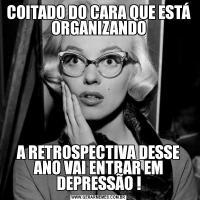 COITADO DO CARA QUE ESTÁ ORGANIZANDOA RETROSPECTIVA DESSE ANO VAI ENTRAR EM DEPRESSÃO !