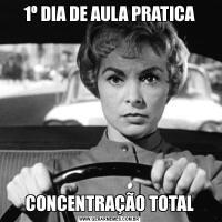 1º DIA DE AULA PRATICACONCENTRAÇÃO TOTAL