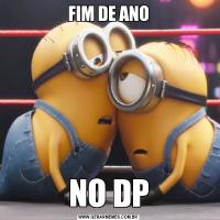 FIM DE ANONO DP