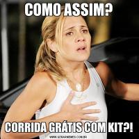 COMO ASSIM?CORRIDA GRÁTIS COM KIT?!