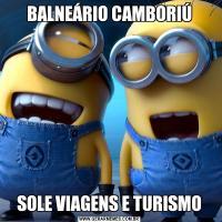 BALNEÁRIO CAMBORIÚSOLE VIAGENS E TURISMO