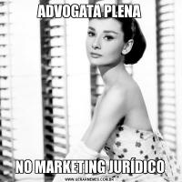 ADVOGATA PLENANO MARKETING JURÍDICO