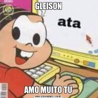 GLEISONAMO MUITO TU