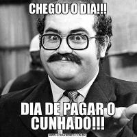 CHEGOU O DIA!!!DIA DE PAGAR O CUNHADO!!!
