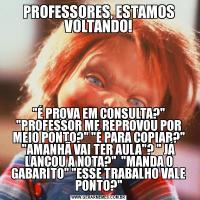PROFESSORES, ESTAMOS VOLTANDO!
