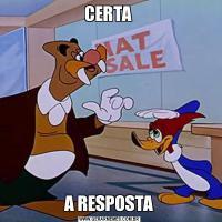 CERTA A RESPOSTA