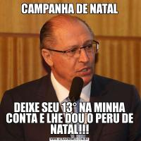 CAMPANHA DE NATALDEIXE SEU 13° NA MINHA CONTA E LHE DOU O PERU DE NATAL!!!