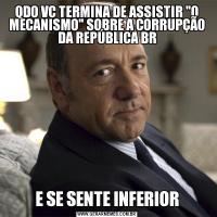 QDO VC TERMINA DE ASSISTIR