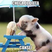 CHEGA DE DIETACANSEI