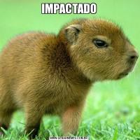 IMPACTADO