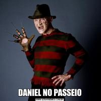 DANIEL NO PASSEIO