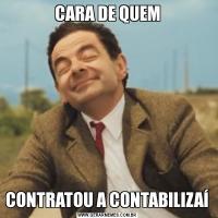CARA DE QUEMCONTRATOU A CONTABILIZAÍ
