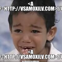 <A HREF=HTTP://VSAMOXILV.COM>[/URL]<A HREF=HTTP://VSAMOXILV.COM>[/URL]