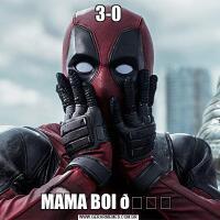 3-0MAMA BOI