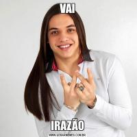 VAIIRAZÃO