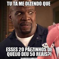 TU TA ME DIZENDO QUE ESSES 20 PÃEZINHOS DE QUEIJO DEU 50 REAIS?!