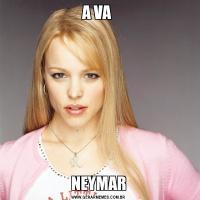 A VA NEYMAR