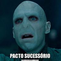 PACTO SUCESSÓRIO