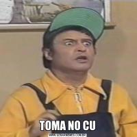 TOMA NO CU
