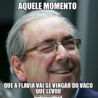 AQUELE MOMENTO QUE A FLAVIA VAI SE VINGAR DO VACO QUE LEVOU