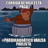 CORRIDA DE HOJE ESTÁ PAGA#PARQUEAQUÁTICO VÁRZEA PAULISTA