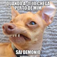 QUANDO A -1/10 CHEGA PERTO DE MIMSAI DEMONIO