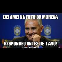 DEI AMEI NA FOTO DA MORENARESPONDEU ANTES DE  1 ANO!