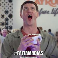 #FALTAM4DIAS