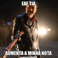 EAE TIAAUMENTA A MINHA NOTA
