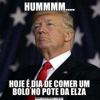 HUMMMM.....HOJE É DIA DE COMER UM BOLO NO POTE DA ELZA