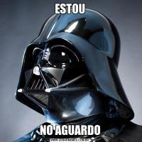 ESTOUNO AGUARDO