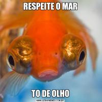 RESPEITE O MARTO DE OLHO