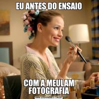EU ANTES DO ENSAIOCOM A MEULAM FOTOGRAFIA