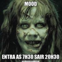 MOODENTRA AS 7H30 SAIR 20H30