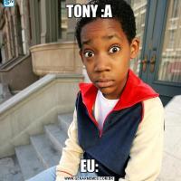 TONY :AEU: