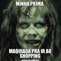MINHA PRIMA MAQUIADA PRA IR AO SHOPPING
