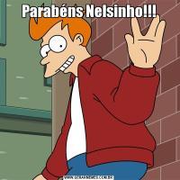 Parabéns Nelsinho!!!