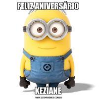FELIZ ANIVERSÁRIO KEZIANE