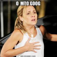 O  MTO GOOG