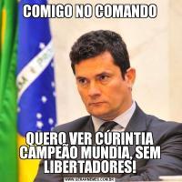 COMIGO NO COMANDOQUERO VER CÚRINTIA CAMPEÃO MUNDIA, SEM LIBERTADORES!