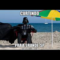 CURTINDOPRAIA GRANDE  SP
