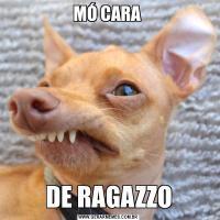 MÓ CARA DE RAGAZZO