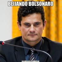 BEIJANDO BOLSONARO